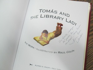 Tomas Rivera's daughter, Ileana Liberatore signed this copy of the book.