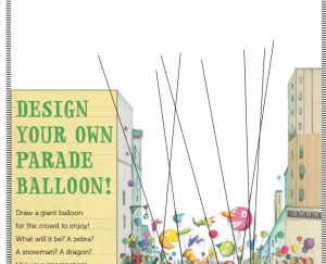 www.hmhbooks.com kids resources BalloonsOverBroadway_ActivityKit.pdf